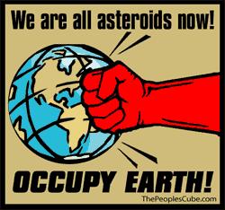 Asteroids: Occupy earth political cartoon