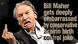 Bill Maher is an idiot