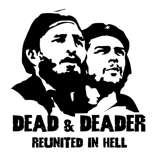 Castro_Che_Dead_Deader.jpg
