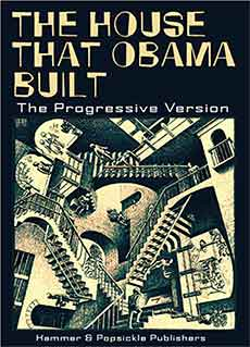 House that Obama built picture book parody