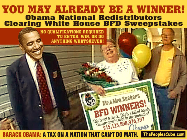 Obama National Redistributors Clearing White House BFD Sweeps - a spoof of National Publishers Clearing House Sweepstakes
