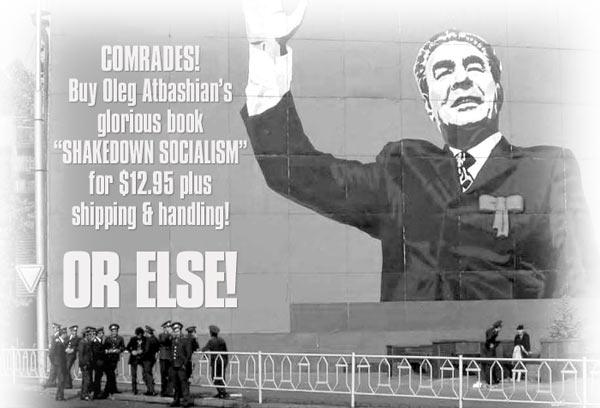 Brwzhnev reads Shakedown Socialism