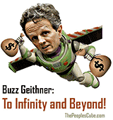 Buzz Geithner - to Infinity political cartoon