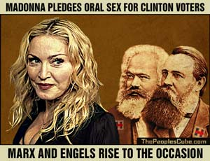 Marx, Engels lust for Madonna