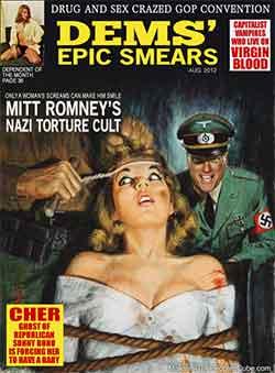 Dems' Epic Smears - Romney's Nazi Torture Cult