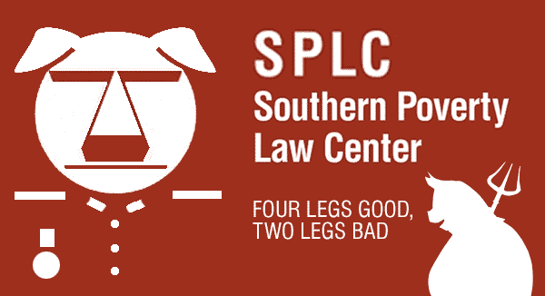 Orwell and the Southern Poverty Law Center: Four Legs Good Two Legs Bad