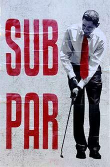 Obama 'Sub Par' street poster