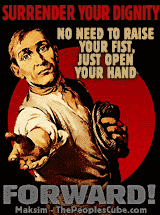 Surrender your dignity funny propaganda poster
