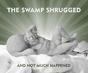 The Swamp Shrugged