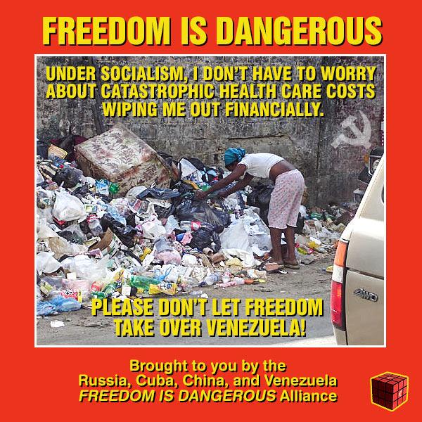 Venezuela_Freedom_is_Dangerous.jpg