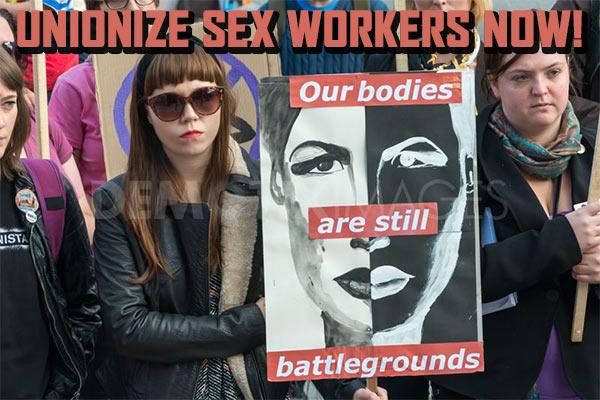 Unionize_Sex_Workers.jpg