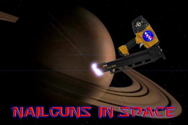 NailgunsInSpace.jpg