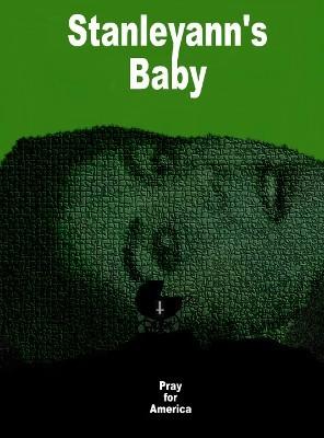 stanley anns baby pray for america 2.jpg