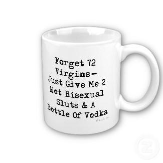 forget_72_virgins_mug-p168142857831139982741x_325.jpg