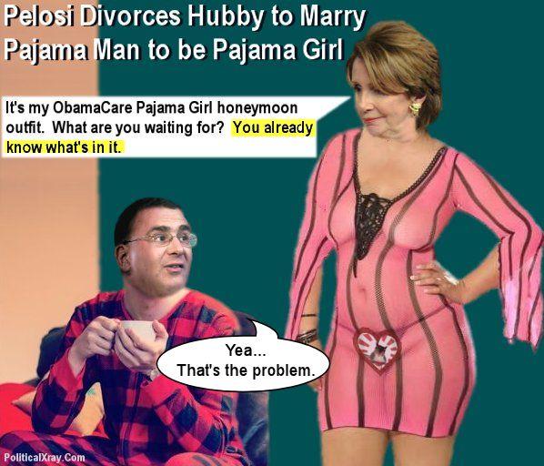 Pelosi-Divorces-Hubby-toMarry-ObamaCare-Pajama-Man-to-be-Pajama-Girl-001aAa-598x512-2.jpg