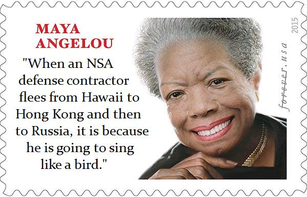 Maya Angelou on Snowden.jpg