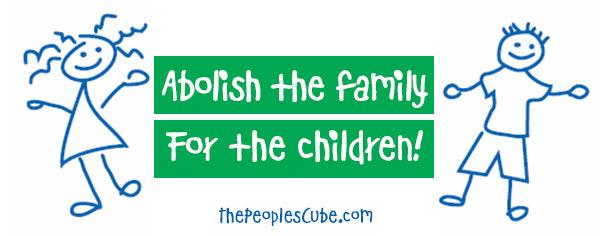 Abolish_Family_Children.jpg