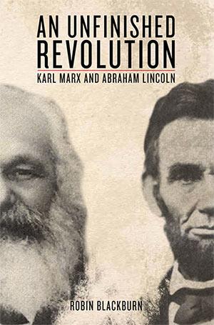 Marx_Lincoln_Unfinished_Revolution.jpg