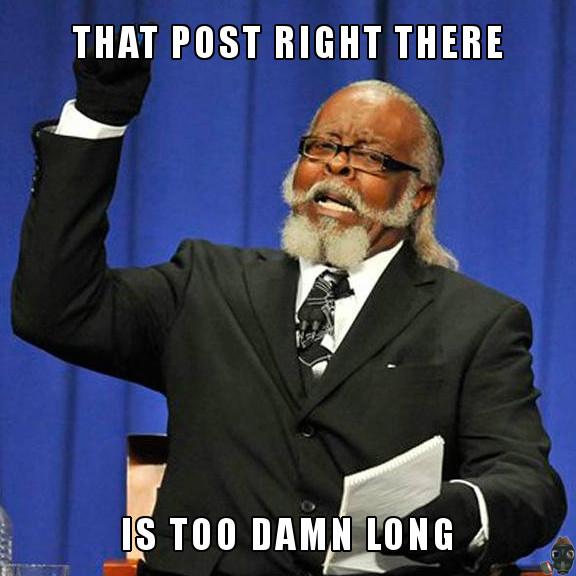 that-post-is-too-damn-long.jpg