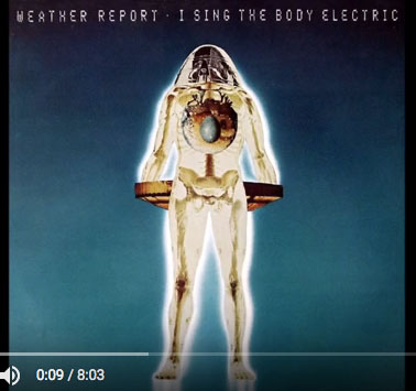 Weather Report Body Electric.jpg