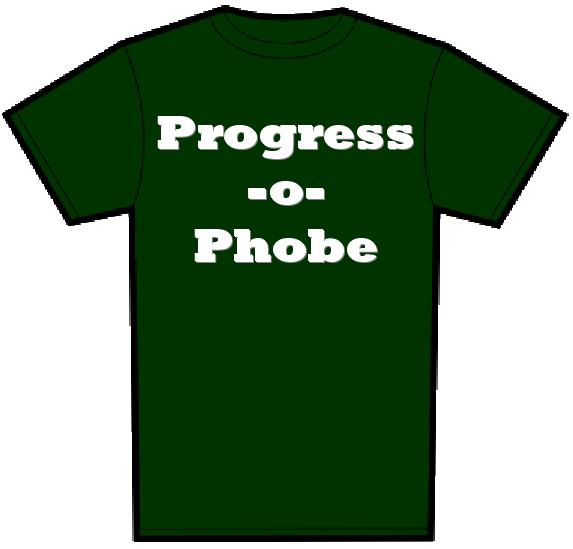 progressophobe.png