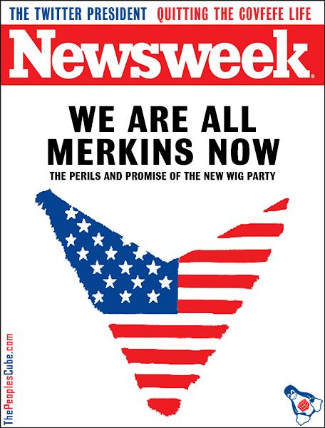 Newsweek - All Merkins Now.jpg