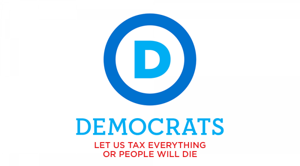 Democrats - Tax Everything (1000x555).png