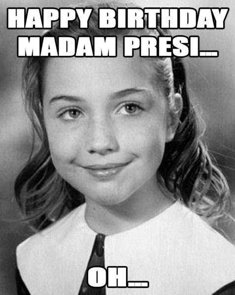 Happy Birthday Madame President.png